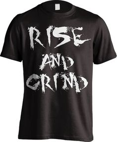 Rise and Grind Black/White