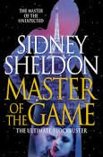 """Read """"Master of the Game"""" by Sidney Sheldon available from Rakuten Kobo. One of Sidney Sheldon's most popular and bestselling titles, published in ebook format for a new generation of fans. The Game Book, This Book, Sidney Sheldon Books, Books To Read, My Books, Guinness Book, Free Books, Novels, Reading"""