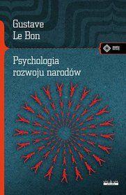 Psychologia rozwoju narodów - Le Bon Gustave za 11,49 zł | Książki empik.com