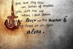 Lord your love is the anchor