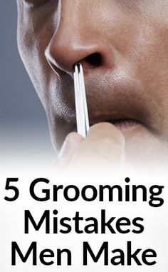We're going to discuss 5 grooming mistakes that men make…and how to fix them.