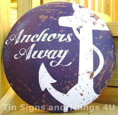 Anchors Away Round Dome Tin Sign Rustic Metal Vtg Nautical Boat Wall Decor OHW | eBay