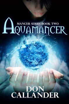 Aquamancer - Don Callander Fantasy Wizard, Fantasy Images, Cover Art, Knight, Indigo, Reading, Books, Movie Posters, Pintura