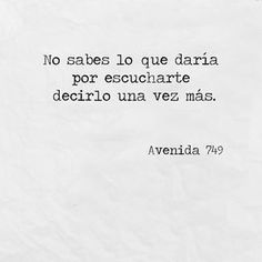 Amor 3 Te Necesito Frases Pinterest Love Quotes Quotes Y Frases