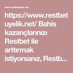 https://www.restbetuyelik.net/ Bahis kazançlarınızı Restbet ile arttırmak istiyorsanız, Restbet üyelik sayfasına giderek, kolayca üye olabilirsiniz. #restbet