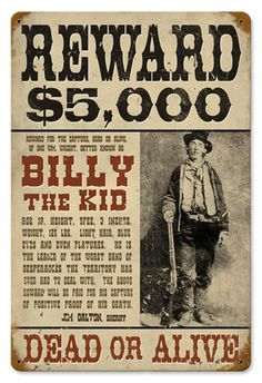 Old West Wanted Posters - Billy the Kid Billy Kid, Billy The Kids, Saloon Western, Western Art, Old West Saloon, Us History, American History, Wild West Outlaws, Westerns