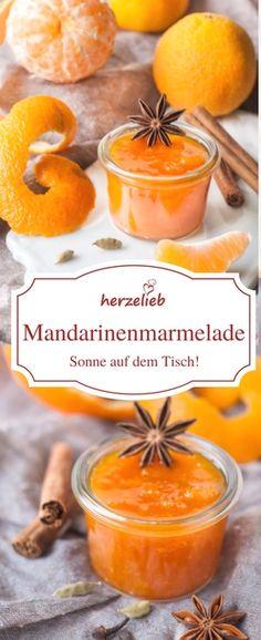 Mandarinenmarmelade Rezept – leckerer Brotaufstrich Jam Recipe: Mandarin Jam – Tangerines bring the sun to the table Healthy Eating Tips, Healthy Nutrition, Chutneys, Mozarella, Tasty, Yummy Food, Vegetable Drinks, Food Menu, Pickling