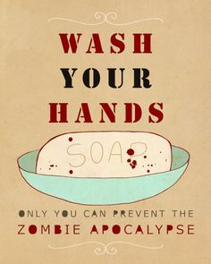 Wash Your Hands or Zombies 8x10 - Funny Typography Print, Bathroom Decor, Kitchen Decor, Halloween Decoration, Reminder Poster. $20.00, via Etsy.