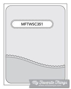 MFT Card Challenges: Wednesday Sketch Challenge - Sketch 351  #mftstamps