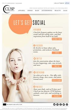 Excellent Social Media Email Blast Design - CUSP by Neiman Marcus. Ideas to grow networks through email.