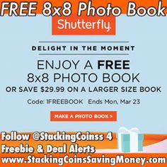 FREE 8x8 Custom Photo Book During Shutterfly's March 2015 Promotion - STACKING COINS SAVING MONEY [SCSM]