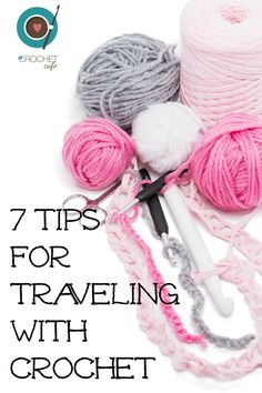 Great tips for travelling with crochet! ☂ᙓᖇᗴᔕᗩ ᖇᙓᔕ☂ᙓᘐᘎᓮ http://www.pinterest.com/teretegui