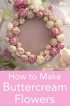 Making buttercream flowers elevate any dessert and making them is much easier than you think. The most important things to have are the right piping tips, buttercream that's the correct consistency and a little patience. Buttercream Flowers Tutorial, Frosting Flowers, Buttercream Flower Cake, Fondant Flowers, Fondant Tutorial, Fondant Flower Cupcakes, Garden Cupcakes, Korean Buttercream Flower, Sugar Flowers