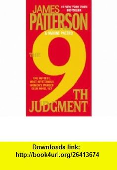 The 9th Judgment (Womens Murder Club) (9780446565660) James Patterson, Maxine Paetro , ISBN-10: 0446565660  , ISBN-13: 978-0446565660 ,  , tutorials , pdf , ebook , torrent , downloads , rapidshare , filesonic , hotfile , megaupload , fileserve