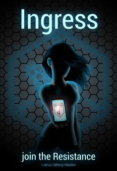 ingress: a massively multiplayer augmented-reality game Ingress Resistance, Augmented Reality Games, Number Of The Beast, Just A Game, Cyberpunk Art, Evil Spirits, Fight For Us, Weird World, Games