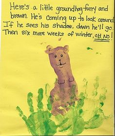 Footprint groundhog with handprint grass - poem too - Re-pinned by @PediaStaff – Please Visit http://ht.ly/63sNt for all our pediatric therapy pins