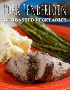Pork Tenderloin with Roasted Vegetables #Recipe | Green Eyed Country Girl