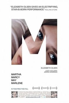 Martha Marcy May Marlene    It's absolutely perfect that Elzabeth Olsen's face is partially obscured in a poster for a film that slowly delves deeper into her character's scarred consciousness. There's a sense of quiet tension in the movie that absolutely comes through in the design.