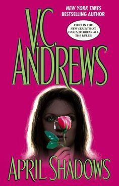 April Shadows (Shadow Series) by V.C. Andrews, http://www.amazon.com/dp/B000FCKCD8/ref=cm_sw_r_pi_dp_qVR3qb0M4SFF4