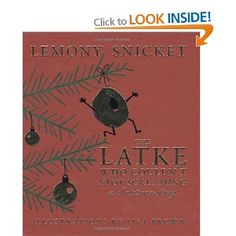 The Latke Who Couldn't Stop Screaming: A Christmas Story: Amazon.co.uk: Lemony Snicket, Lisa Brown: Books