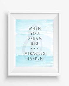 When you dream big miracles happenMotivational Quote by LikeeLee