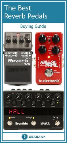 The Best Reverb Pedals for Guitar. This is a detailed buying guide that will tell you all you need to know about reverb pedals including which ones are the highest rated.
