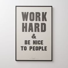 Work Hard & Be Nice To People Print by Anthony Burrill Basement Renovations, Home Remodeling, Basement Ideas, Basement Office, Modern Basement, Basement Plans, Anthony Burrill, San Diego, Small Basements