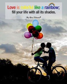 Love Is Colorful Like A Rainbow