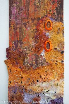 Susan Hotchkis an artist with a passion for texture, surface and space, creating unique printed and stitched abstract pieces. like abstract representation of rust and lichen , sea decay on driftwood or shipwreck Textile Fiber Art, Textile Artists, Creative Textiles, Contemporary Abstract Art, Contemporary Embroidery, Contemporary Artists, Modern Art, Art Abstrait, Hanging Art