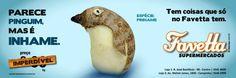 Favetta Supermercados: Campanha - Parece Pinguim, mas é Inhame
