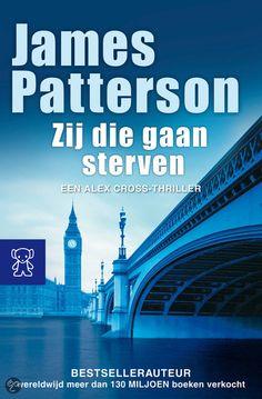 Zij die gaan sterven / James Patterson