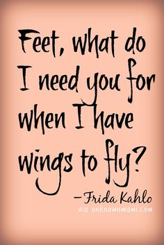 Frida Kahlo Pictures and Quotes Art Qoutes, Life Quotes, Frida Kahlo Tattoos, Frida Tattoo, Foot Quotes, Forearm Tattoo Quotes, Mothers Love Quotes, Kahlo Paintings, Soul Healing