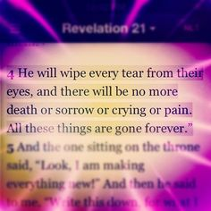 savedbymercyandgrace:    Revelation 21:4 (Taken with Instagram)