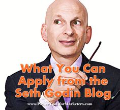 http://www.powertoolsformarketers.com/blog/why-just-read-the-seth-godin-blog. Why just read the Seth Godin blog when you can learn to apply his teachings and business philosophy to build your own online business. Click the link to the article and learn how you can get the training you need to succeed.
