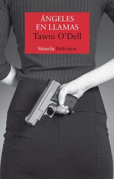Ángeles en llamas / Tawni O'Dell