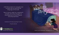 The Neurosculpting® Institute recently released its first children's book publication by Founder and Author, Lisa Wimberger: The Monster Under Your Bed is Just a Story in Your Head: Conquering Fear through Neuro-literary (Neurosculpting® Institute Publishing, Jan 2017). It's a story…