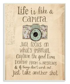 Birthday Quotes : This 'Life is Like a Camera' Wall Art is perfect! - The Love Quotes Great Quotes, Quotes To Live By, Me Quotes, Motivational Quotes, Inspirational Quotes, Life Is Like Quotes, Dad Quotes From Son, Good Wishes Quotes, Sometimes Quotes