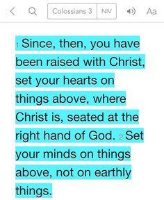 Colossians 3:1-2 (NIV)