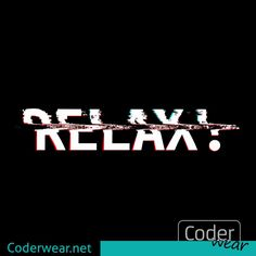 You know people, who always mean, you have to #relax. In the wrong moments, that even makes more #stress For more of this find link in bio. #enjoy #coderwear #code #coder #funwithcode #fun #ascii #art #tee #nerd #nerdshirt #print #lovecode #codelove #coding #programming #programmer #coolcode #funnycode #codeordie #development #developer #tshirt #distort #distorted