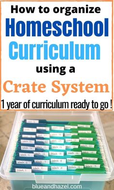 The Homeschool Crate System: How To Organize One Year Of Curriculum