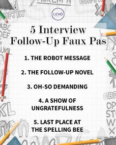 What to avoid after your next #interview. #followup #fauxpas
