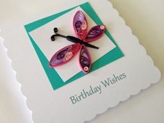 Handmade quilled birthday card with Quilling Butterfly, by Joscinta, £4.50