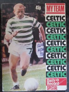 """"""" My Team Celtic """" Daily Record Brochure 1972"""