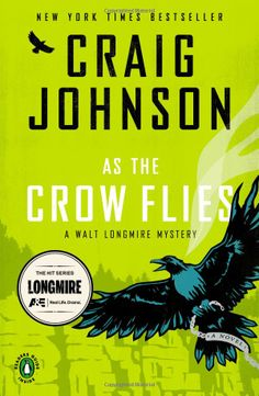 As the Crow Flies: A Walt Longmire Mystery: Craig Johnson: 9780143123293: Amazon.com: Books