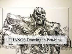 Drawing Thanos from Infinity War - Avengers. Sketch in pen and ink.