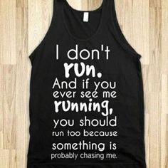 I can do Pilates, Spin, Barre, TRX & Yoga all day. But you will not catch - Humor Fun Funny Tank Tops, Funny Shirts, Sarcastic Shirts, Funny Running Shirts, Meme Shirts, Funny Sweatshirts, Cute T Shirts, Funny T Shirt Sayings, Funny Sweaters