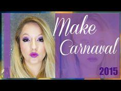 Maquiagem Carnaval - 2015