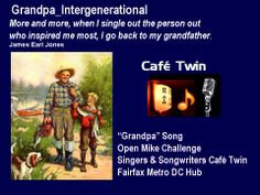 "Sometimes ""Grandpa songs"" written originially by a songwriter after years,  has transformed to the ""boy girl"" variety of song or another genre of folk song. One such grandpa song written by  songwriter, singer, Venessa Carlton.  There is another by Reba McIntire featured here from Utube as another example."