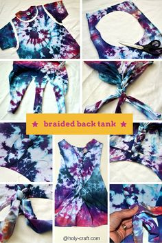 Tie Dye party with 6 different tie dye shirt restyle creations braided back tank no sew