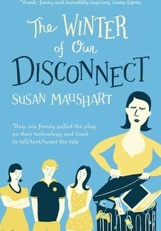 'The Winter of Our Disconnect' by Susan Maushart   - Can YOU survive without Internet, mobile phone, etc.? - Click on cover, then the green sample button to download a sample of first 10% for this ebook (DRM-free ePub - with publisher's permission via @Jellybooks)